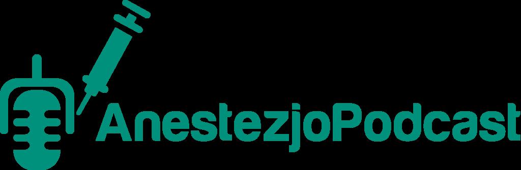 anestezjopodcast - pierwszy polski podcast anestezjologiczny